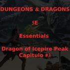 Calababozos y Dragones - Dragon of Icepire Peak - 003
