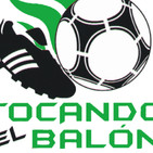 PODCAST 185 tocandoelbalon.com