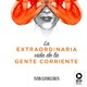 La extraordinaria vida de la gente corriente - Entrevista a Iván Ojanguren - RTPA