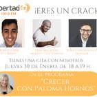 """Crecer con Paloma Hornos - Programa 30/Enero/2020 """"Eres un CRACK"""""""