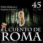 Episodio 45 – Fabio Ruliano y Papirio Cursor