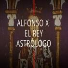 Alfonso X El Sabio, El Rey Astrólogo