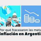 ¿Por qué fracasaron las metas de inflación en Argentina?