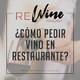 ¿Cómo pedir vino en restaurante?