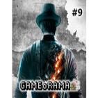 GAMEoRAMA Ep.9 -- Murdered: Soul Suspect y leyendas en los videojuegos