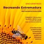 Comer y Cambiar (Recreando Extremadura 01-12-18)