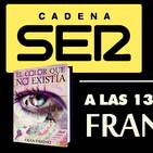 Fran Pahino en la cadena SER entrevista sobre EL COLOR QUE NO EXISTIA