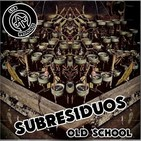 03 Subresiduos OLDSCHOOL -A los 50
