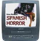 Ep.08 Mis Terrores Favoritos, SPANISH HORROR Vol.1, con Victor Matellano (Un recorrido por el cine de terror español)