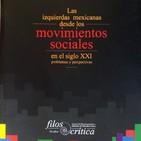 «México en movimiento: Resistencias, iniciativas y luchas sociales contemporáneas»