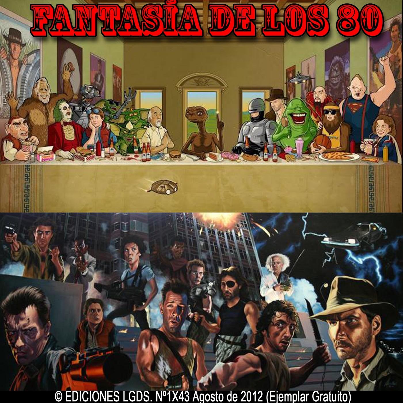 [LGDS] La Guarida Del Sith 1x43 Especial 'Fantasía de los 80'.