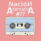 Nación Alternativa #77