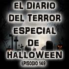 Especial De Halloween - El Diario Del Terror, EP 149