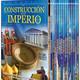 La construcción de un Imperio. Vol II