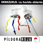 Píldora Roja - Venezuela. La herida abierta