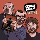 Serias Dudas Creators - La vampira de Barcelona