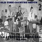 2- Old Time Country Shots (30-01-15)