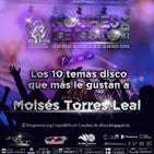Noches de Disco   Los 10 temas disco que más le gustan a Moisés Torres Leal