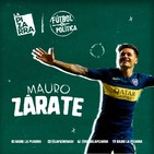 Fútbol y Política: Mauro Zarate - Radio La Pizarra - 25 may 19