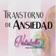 Nutribella - TRANSTORNOS DE ANSIEDAD