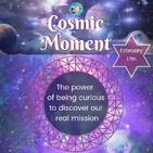Cosmic Moment - 17th, February 2019