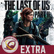 GR (EXTRA) Especial THE LAST OF US 2 (SIN SPOILERS)
