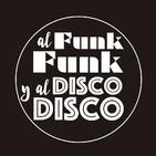 172. Al Funk, Funk y al Disco, Disco