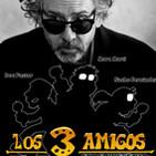 Fnac presenta: Los 3 Amigos_ T3 _ Programa 3 _ TIM BURTON