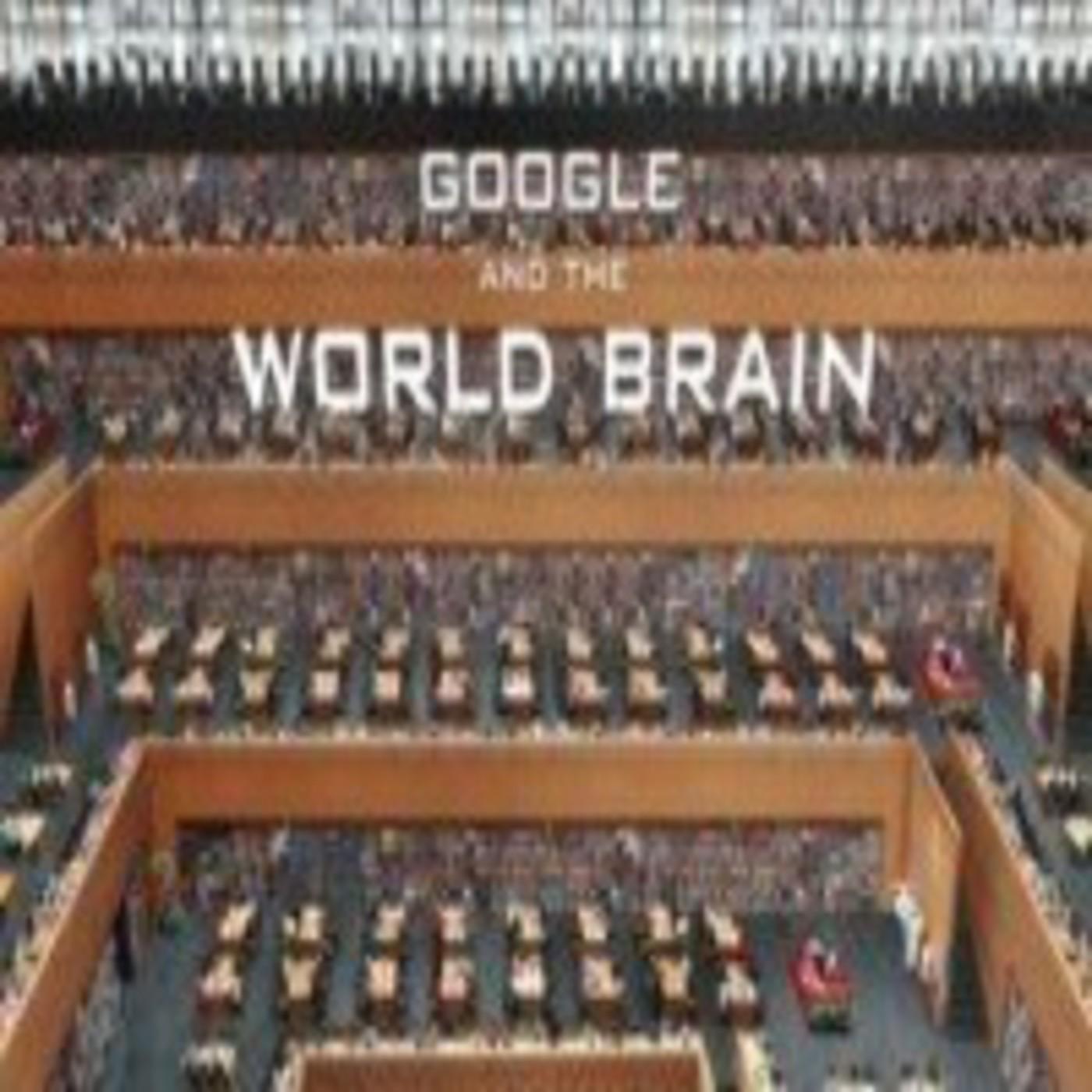 Google y el cerebro mundial (como controlar el mundo)