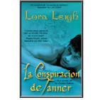 5- La conspiracion de Tanner - Lora Leigh, castas 9 {cap 7}