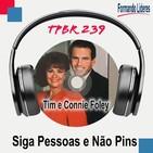 Siga Pessoas e Não Pins - Tim e Connie Foley