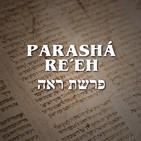 Parashá Re´eh - 2019