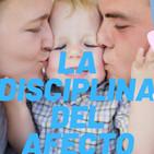 #42 La disciplina del afecto