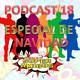El Podcast de los SuperAmigos Episodio 18 - ESPECIAL DE NAVIDAD