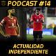 11contra11 #14 Momento tenso en Independiente!