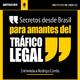 #059 - Secretos desde Brasil para amantes del tráfico legal - Entrevista a Rodrigo Corrêa.