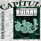 Tempusrol - Capítulo 3: Las Ruinas
