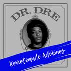 Desde el Bunker: Dr. Dre: