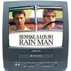 """02x12 Remake a los 80 """"RAIN MAN"""" 1988"""