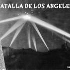 La Puerta Al Misterio- La Batalla de los Angeles
