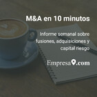 M&A en 10 minutos: Abac Capital, Nexxus Iberia, EQT, Idealista