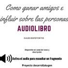Audiolibro Dale Carnegile Como ganar amigos e influir sobre las personas
