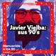 Programa 547: Javier Vielba: sus 90's