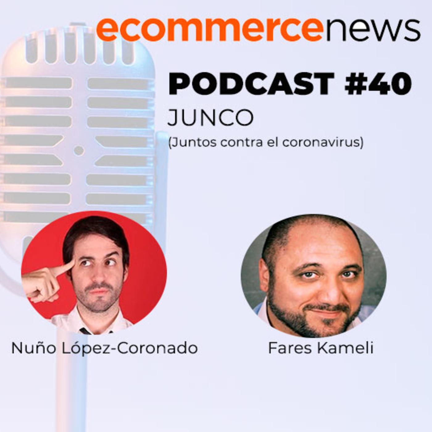Ecommerce News Radio #40. Descubriendo el proyecto de JUNCO (juntos contra el Coronavirus)