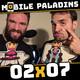 02x07 - Mucho Candy Crush Friends Saga, el ¿primer? RPG Skylanders para móviles y mucho más!