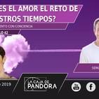 JORNADA ¿ES EL AMOR EL RETO DE NUESTROS TIEMPOS? - Con Sergi Torres y Vero Fernandez
