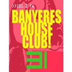 Banyeres House Club #31 - Special Tech House 27/02/2014