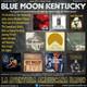 112- Blue Moon Kentucky (17 Septiembre 2017)