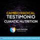Cambio Radical con Cuantic Nutrition: Testimonio.