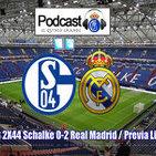 Podcast EQG 2X44 Schalke 0-2 Real Madrid / Previa Liga